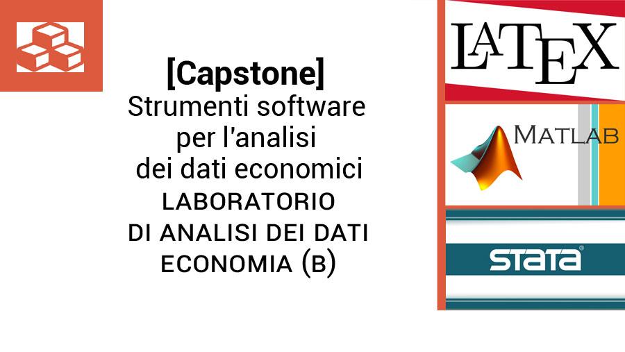 [Capstone] Strumenti software per l'analisi dei dati economici - Laboratorio di Analisi dei dati_Economia (B)