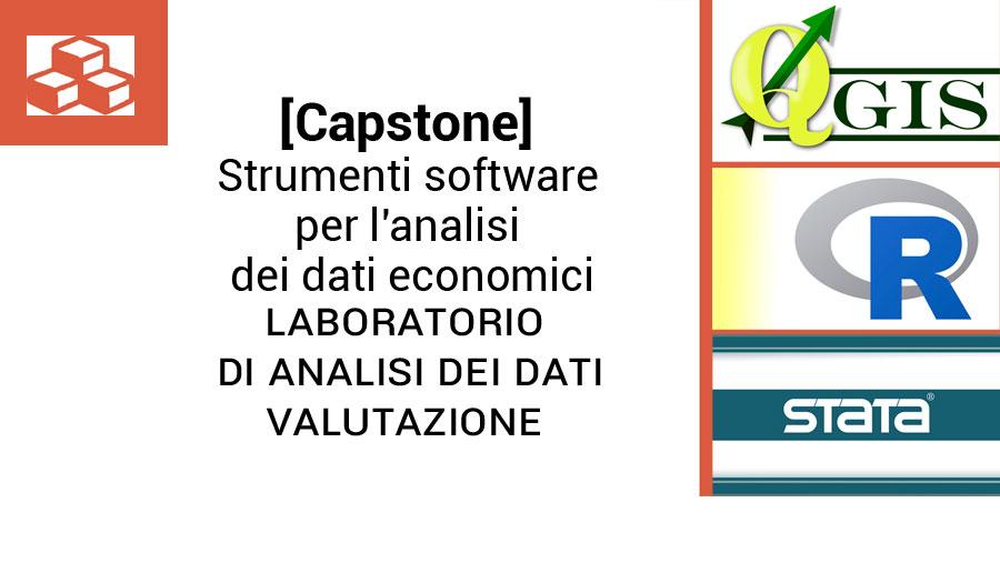[Capstone] Software per l'analisi dei dati economici: QGis, R, Stata - Laboratorio di Analisi dei dati_Valutazione